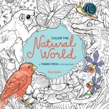 Keller, Zoe Color the Natural World