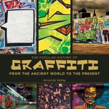 McDonald, Fiona The Popular History of Graffiti