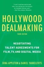 Appleton, Dina,   Yankelevits, Daniel Hollywood Dealmaking