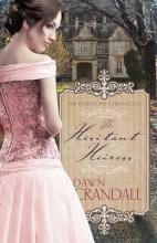 Crandall, Dawn The Hesitant Heiress