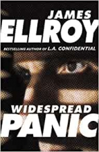 James Ellroy, Widespread Panic