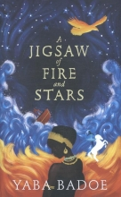 Badoe, Yaba Badoe*Jigsaw of Fire and Stars