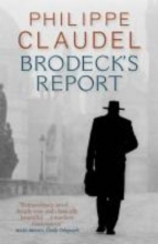 Claudel, Philippe Brodeck`s Report