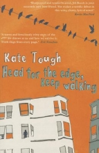 Tough, Kate Head for the Edge, Keep Walking