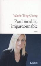Valerie  Tong Cuong Pardonnable, Impardonnable