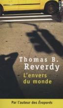 Thomas  Reverdy L`Envers du Monde