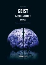 Fässler, Benjamin Geist-Gesellschaft-Droge
