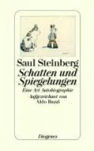 Steinberg, Saul Schatten und Spiegelungen