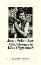 Schenkar, Joan Die talentierte Miss Highsmith