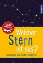 Dambeck, Susanne Welcher Stern ist das? Kindernaturführer