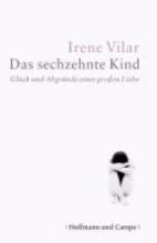 Vilar, Irene Das sechzehnte Kind
