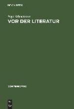 Stöckmann, Ingo Vor der Literatur