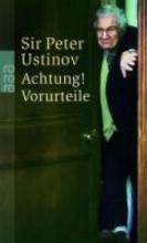 Ustinov, Peter Achtung! Vorurteile