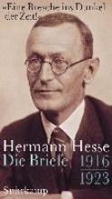 Hesse, Hermann »Eine Bresche ins Dunkel der Zeit!«