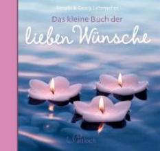 Lehmacher, Georg Das kleine Buch der lieben Wnsche