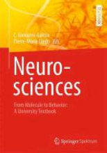 C. Giovanni Galizia,   Pierre-Marie Lledo Neurosciences - From Molecule to Behavior: a university textbook