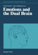 Guido Gainotti,   Carlo Caltagirone Emotions and the Dual Brain
