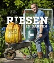 Fortey, Kevin Riesen im Garten