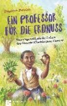 Petrick, Dagmar Ein Professor für die Erdnuss