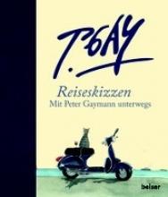 Gaymann, Peter Reiseskizzen