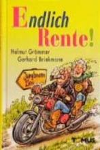 Grömmer, Helmut Endlich Rente