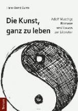 Bunte, Hans-Bernd Die Kunst, ganz zu leben