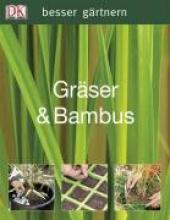 Ardle, John besser gärtnern - Gräser & Bambus