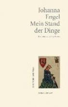 Engel, Johanna Mein Stand der Dinge