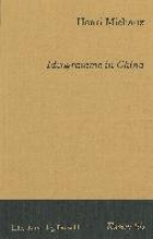 Michaux, Henri Ideogramme in China