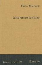 Michaux, Henri Ideogramme in China
