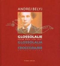 Belyj, Andrej Glossolalie Glossolalia