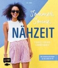 Meis, Ilka Sommer, Sonne, Nähzeit - 15 Basics für den Sommer nähen
