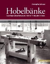 Schwarz, Christopher Hobelbänke