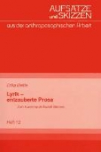 Beltle, Erika Lyrik - entzauberte Prosa