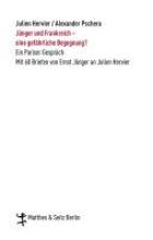 Jünger, Ernst Jnger und Frankreich - eine gefhrliche Begegnung?