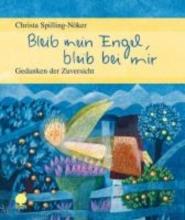 Spillling-Nöker, Christa Bleib mein Engel, bleib bei mir