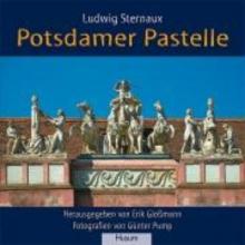 Sternaux, Ludwig Potsdamer Pastelle