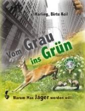 Harling, Gert G. von Vom Grau ins Grün