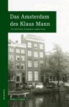 Plachta, Bodo Das Amsterdam des Klaus Mann