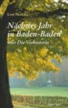 Skulima, Loni Nächstes Jahr in Baden-Baden oder Die Vorkosterin