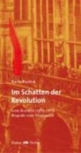 Kuckuk, Karin Im Schatten der Revolution