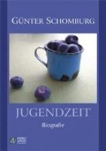 Schomburg, Günter Jugendzeit