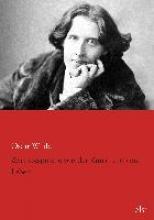 Wilde, Oscar Zwei Gespräche von der Kunst und vom Leben