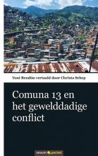 Yoni Rendon , Comuna 13 en het gewelddadige conflict
