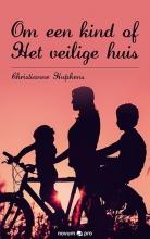 Christianne Hupkens , Om een kind of Het veilige huis