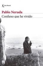 Neruda, Pablo Confieso que he vivido