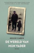 Keggie  Carew De wereld van mijn vader