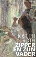Joseph Roth , Zipper en zijn vader