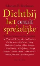 Martien E. Brinkman , Dichtbij het onuitsprekelijke