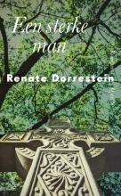 Renate Dorrestein , Een sterke man